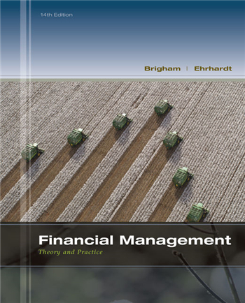 Financial Management: Theory & Practice, 14th Edition