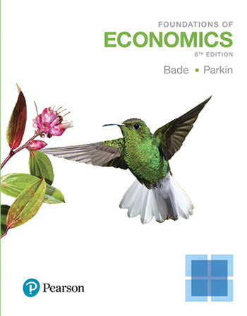 Foundations of Economics 8th Edition by Robin Bade, Michael Parkin