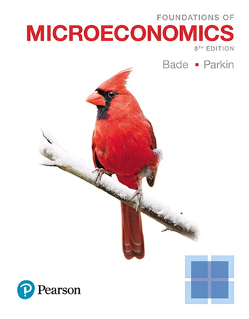 Foundations of Microeconomics, 8th Edition eTextbook by Robin Bade, Michael Parkin