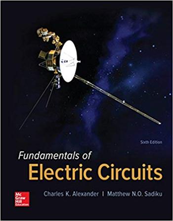Fundamentals of Electric Circuits 6th Edition by Charles Alexander, Matthew Sadiku