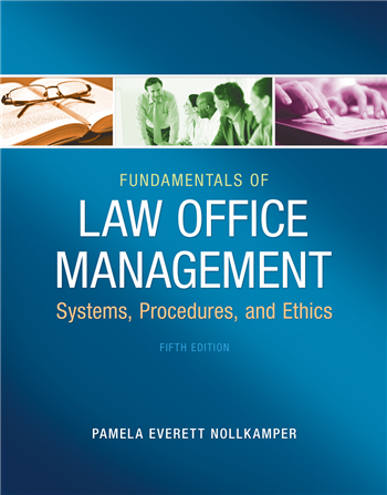 Fundamentals of Law Office Management, 5th Edition by Pamela Everett-Nollkamper