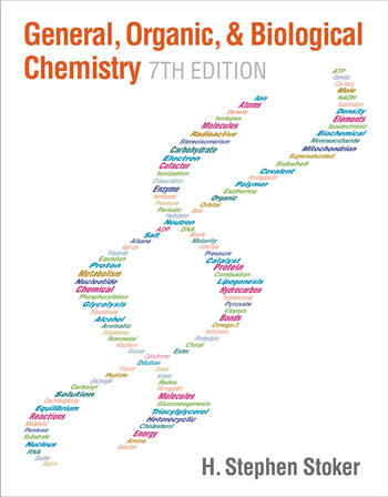 General, Organic, and Biological Chemistry 7th Edition by H. Stephen Stoker