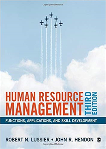 Human Resource Management: Functions, Applications, and Skill Development 3rd Edition