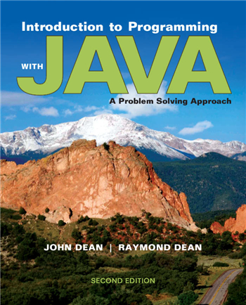 Introduction to Programming with Java: A Problem Solving Approach 2nd Edition