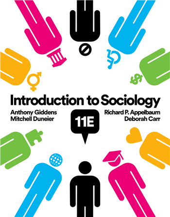 Introduction to Sociology, 11th Edition by Carr, Giddens, Duneier, Appelbaum