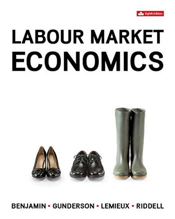 Labour Market Economics 8th Canadian Edition