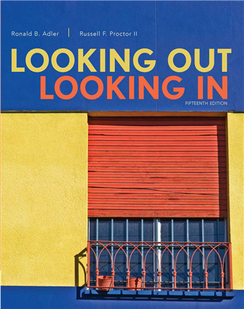 Looking Out, Looking In 15th Edition by Ronald B. Adler; Russell F. Proctor II