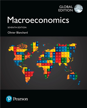 Macroeconomics, Global Edition, 7th Edition eTextbook by Olivier Blanchard