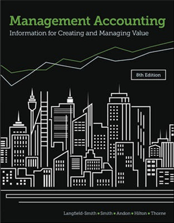 Management Accounting Information for Creating and Managing Value 8th Edition