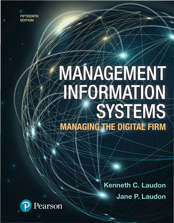 Management Information Systems: Managing the Digital Firm 15th Edition