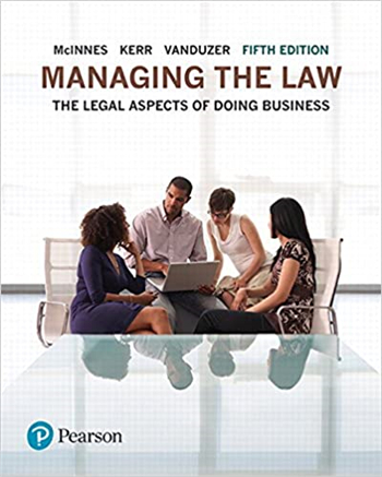 Managing the Law: The Legal Aspects of Doing Business, 5th Edition