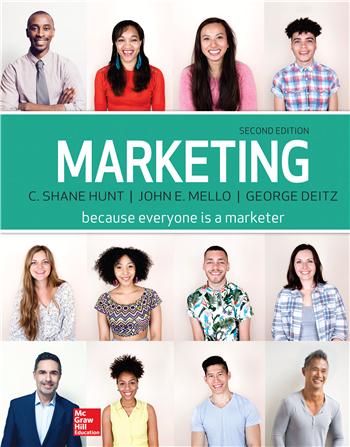 Marketing 2nd edition by Shane Hunt, John Mello, George Deitz