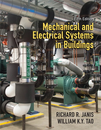 Mechanical and Electrical Systems in Buildings, 5th edition
