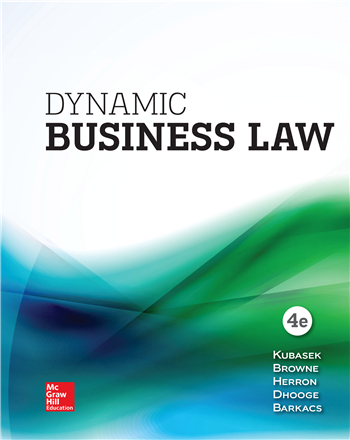 Dynamic Business Law 4th Edition by Kubasek, Browne, Barkacs, Herron, Dhooge