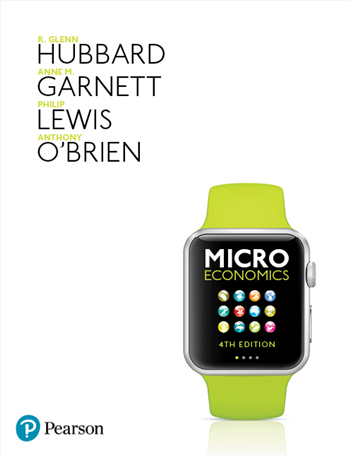 Microeconomics, 4th Edition (Australian Edition) by Hubbard, Garnett, Lewis, O'Brien