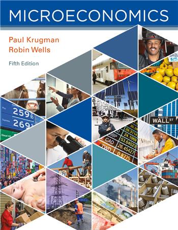 Microeconomics 5th Edition eTextbook by Paul Krugman, Robin Wells