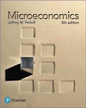 Microeconomics, 8th Edition eTextbook by Jeffrey M. Perloff