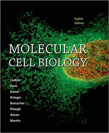Molecular Cell Biology 8th Edition