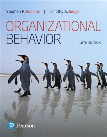 Organizational Behavior, 18th edition by Stephen P. Robbins, Timothy A. Judge