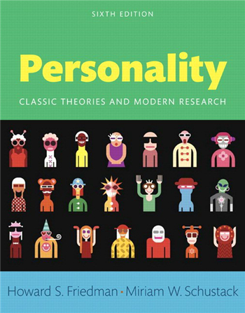 Personality: Classic Theories and Modern Research, 6th Edition