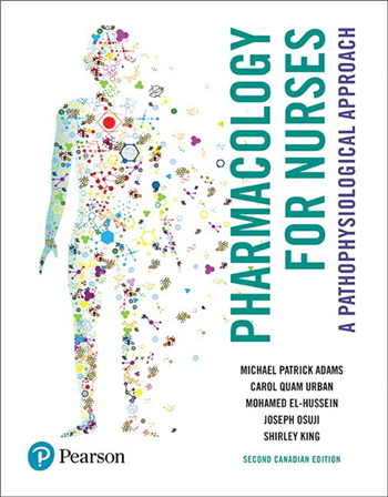 Pharmacology for Nurses: A Pathophysiological Approach, 2nd Canadian Edition
