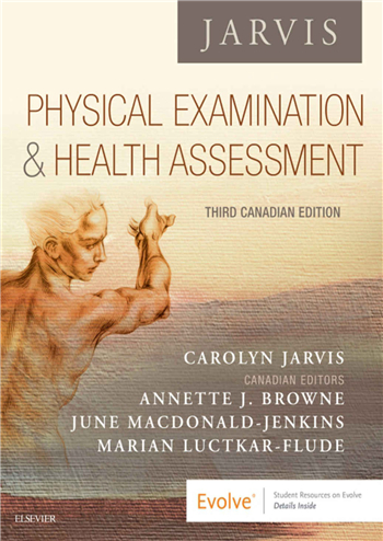 Physical Examination and Health Assessment 3rd Canadian Edition