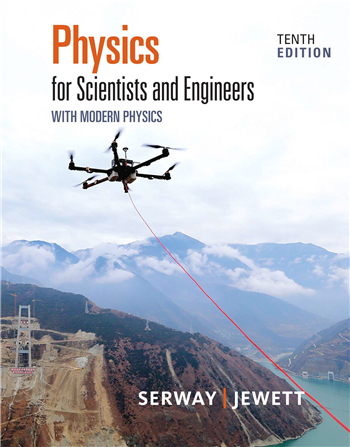Physics for Scientists and Engineers with Modern Physics, 10th Edition
