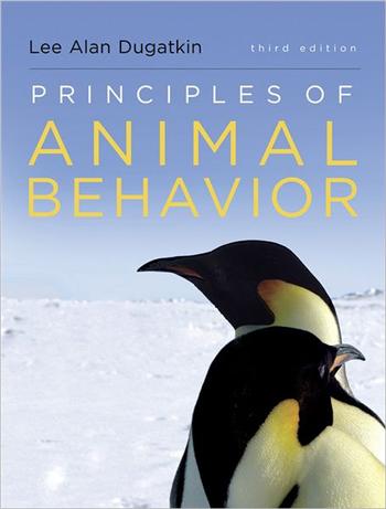 Principles of Animal Behavior 3rd Edition by Lee Alan Dugatkin