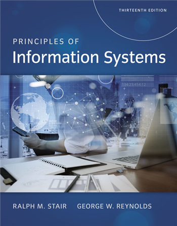Principles of Information Systems 13th Edition by Ralph Stair, George Reynolds