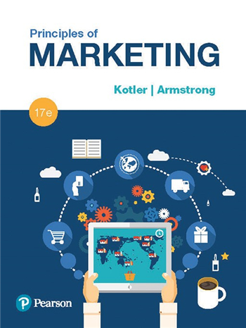 Principles of Marketing 17th Edition by Philip Kotler, Gary Armstrong