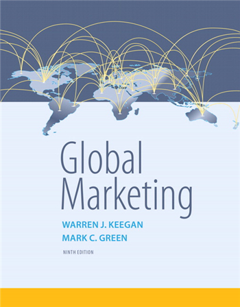 Global Marketing, 9th Edition by Warren J. Keegan, Mark C. Green