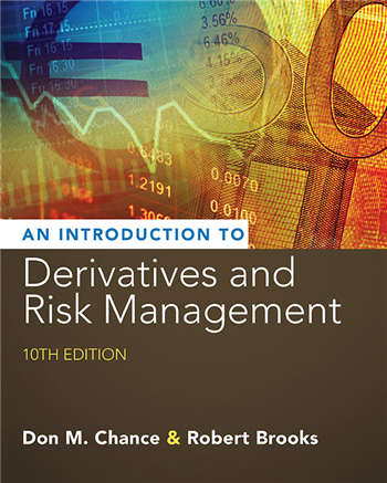 Introduction to Derivatives and Risk Management 10th Edition