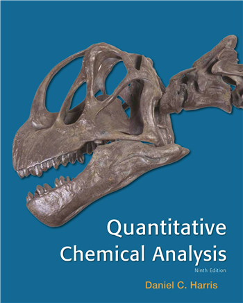 Quantitative Chemical Analysis 9th Edition eTextbook by Daniel C. Harris