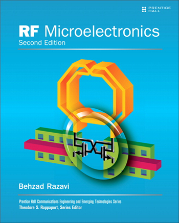 RF Microelectronics, 2nd Edition by Behzad Razavi