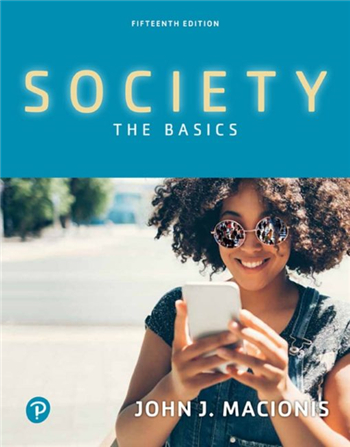 Society: The Basics, 15th edition by John J. Macionis