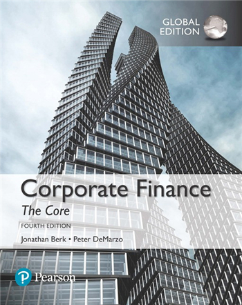 Corporate Finance: The Core, Global Edition, 4th Edition