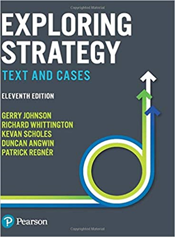 Exploring Strategy: Text and Cases, 11th edition