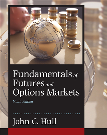 Fundamentals of Futures and Options Markets, 9th Edition by John C. Hull