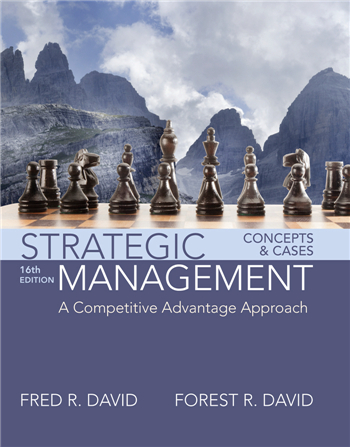 Strategic Management: A Competitive Advantage Approach, Concepts and Cases 16th Edition