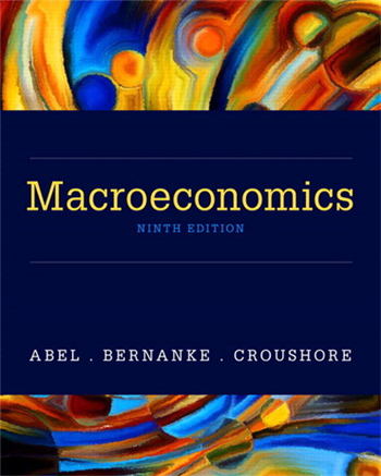 Macroeconomics, 9th edition by Abel, Bernanke, Croushore