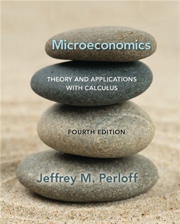 Microeconomics: Theory and Applications with Calculus, 4th Edition