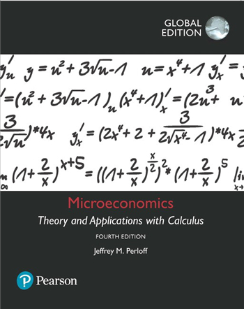 Microeconomics: Theory and Applications with Calculus, Global Edition, 4th Edition