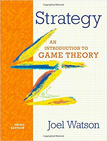 Strategy: An Introduction to Game Theory 3rd Edition eTextbook by Joel Watson