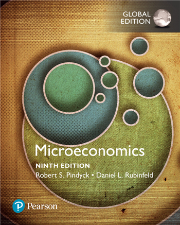 Microeconomics, Global Edition, 9th Edition by Robert Pindyck, Daniel Rubinfeld