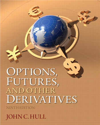 Options, Futures, and Other Derivatives, 9th Edition by John C. Hull