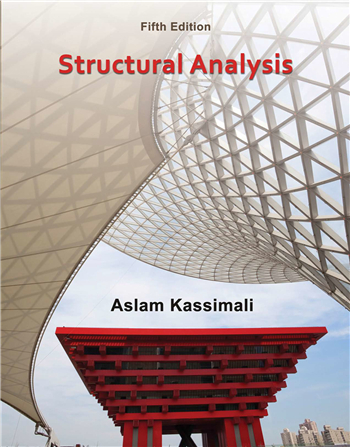 Structural Analysis, 5th Edition by Aslam Kassimali