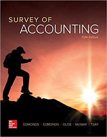 Survey of Accounting 5th Edition by Edmonds, Edmonds, Olds, McNair, Tsay