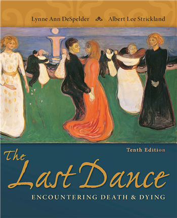 The Last Dance: Encountering Death and Dying 10th Edition