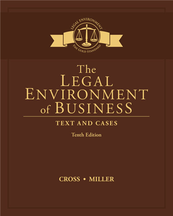 The Legal Environment of Business: Text and Cases 10th Edition