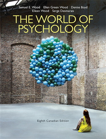 The World of Psychology, Eighth Canadian Edition, 8th Edition